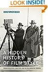 A Hidden History of Film Style: Cinem...
