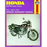 Honda cb750 sohc fours owners workshop manual, no. 131: 736cc '69-'79