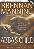 img - for Abba's Child: The Cry of the Heart for Intimate Belonging - MP3 book / textbook / text book