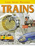Trains (Look Inside Machines) J KIRKWOOD