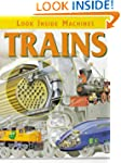 Trains (Look Inside Machines)