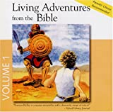 Living Adventures from the Bible, Album #1: 1-David And Goliath, 2-The Good Samaritan, 3-The Prodigal Son, 4-Jonah and The Whale (Living Adventures from the Bible, 3)