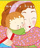 Mommy Hugs (Classic Board Book)