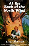 At the Back of the North Wind (0882705563) by MacDonald, George