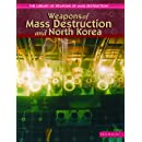 Weapons Of Mass Destruction And North Korea (The Library of Weapons of Mass Destruction)