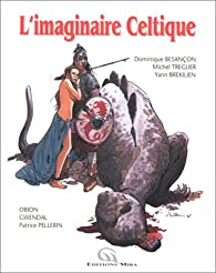 L'imaginaire celtique par Michel Treguer