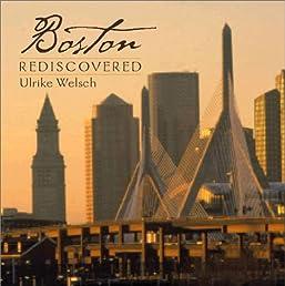 Boston Rediscovered (Regional Photos)