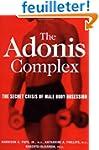 The Adonis Complex: The Secret Crisis...