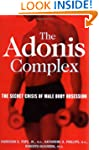 The Adonis Complex: How to Identify,...