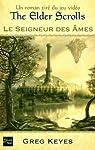 The Elder Scrolls, tome 2 : Le seigneur des âmes par Keyes