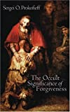 img - for Occult Significance of Forgiveness book / textbook / text book