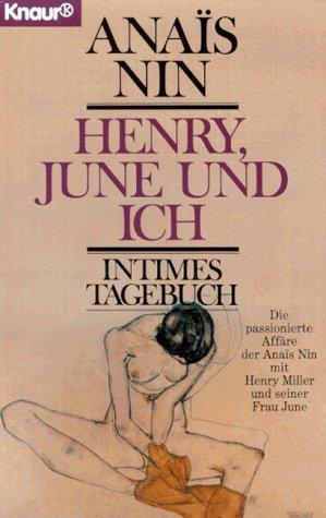 Henry, June und ich. Intimes Tagebuch.