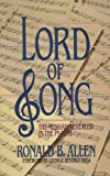 Lord of Song: The Messiah Revealed in the Psalms