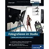 """Fotografieren im Studio: Technik und Licht perfekt beherrschenvon """"Oliver Gietl"""""""