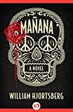 Mañana: A Novel