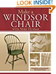 Make a Windsor Chair: The Updated and...
