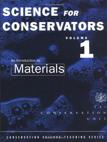 The Science For Conservators Series: Volume 1: