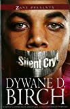 Silent Cry: A Novel (Zane Presents)