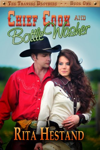 Chief Cook and Bottle Washer (Travers Brothers Series)