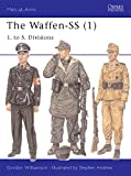 Men-at-Arms 401: The Waffen-SS (1) 1. to 5. Divisions (1841765899) by Williamson, Gordon