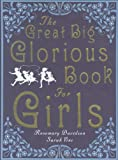 Rosemary Davidson The Great Big Glorious Book for Girls