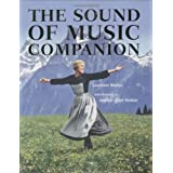 "The ""Sound of Music"" Companion: From Stage to Screen and Back Againby Laurence Maslon"