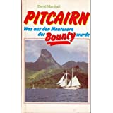 "Pitcairn : was aus den Meuterern der Bounty wurde - Breadfruit, buccaneers and the Bounty Bible (dt.)von ""David Marshall"""