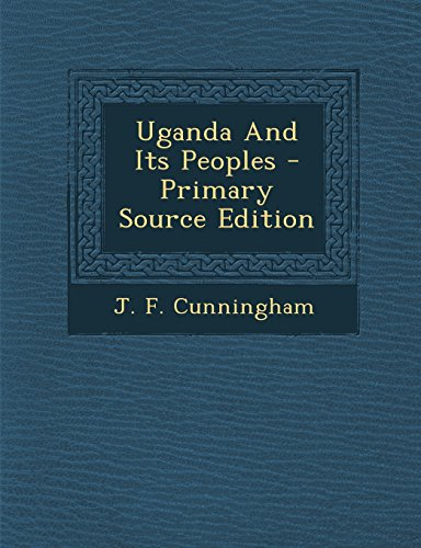 Uganda And Its Peoples