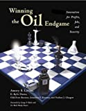 img - for Winning the Oil Endgame: Innovation for Profit, Jobs and Security book / textbook / text book