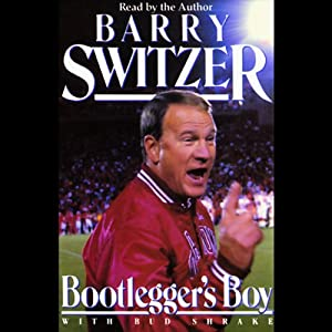 Bootlegger's Boy | [Barry Switzer, Bud Shrake]