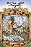 img - for Mystery of the Eagle's Nest: Cooper and Packrat 2 Hardcover - August 21, 2014 book / textbook / text book