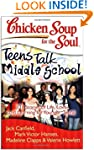 Chicken Soup for the Soul: Teens Talk...