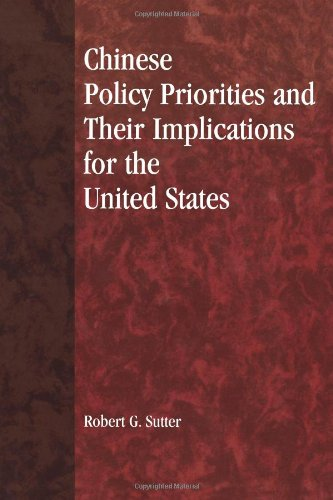 Chinese Policy Priorities and Their Implications for the United States
