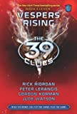 The 39 Clues, Book 11: Vespers Rising