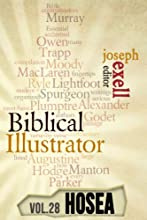 The Biblical Illustrator - Vol 28 - Pastoral Commentary on Hosea