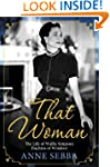 That Woman: The Life of Wallis Simpso...