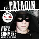 The Paladin Audiobook by Kevin G. Summers Narrated by Nick Wescott