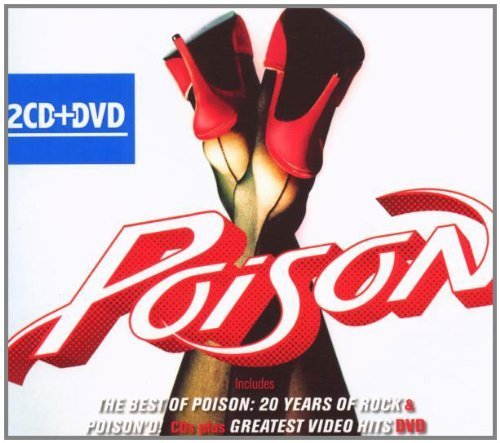 Poison [The Best of Poison, Poison'd!, Greatest Video Hits DVD] (2 CDs/1 DVD) by Capitol
