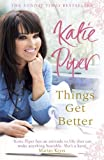 Things Get Better by Piper, Katie (2013) Paperback Katie Piper