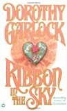 Ribbon in the Sky (0446359890) by Garlock, Dorothy