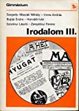 img - for Irodalom III. book / textbook / text book