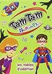Tam Tam Superplus - Les tables d'addi...