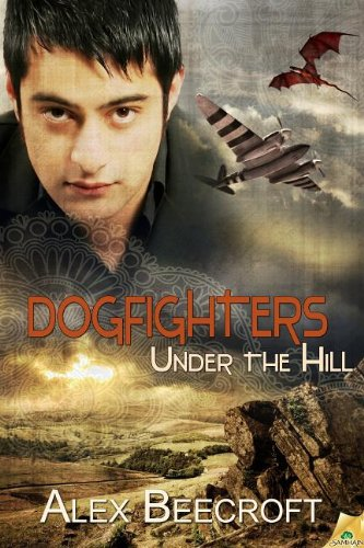 Image of Under the Hill: Dogfighters