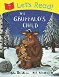 Julia Donaldson Let's Read! The Gruffalo's Child