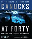 Canucks at 40: Our Game, Our Stories,...