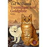 "Traumj�ger und Goldpfote.von ""Tad Williams"""