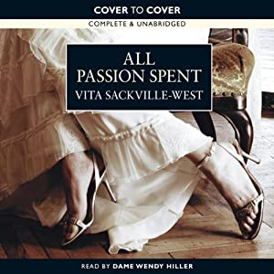 All Passion Spent | [Vita Sackville-West]