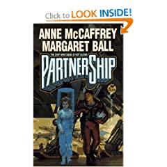 PartnerShip (The Ship Who...) by Anne McCaffrey,&#32;Margaret Ball and Stephen Hickman