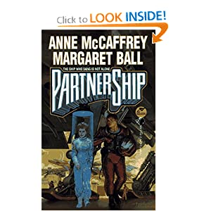 PartnerShip (The Ship Who...) by Anne McCaffrey, Margaret Ball and Stephen Hickman