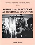img - for Rudolf Steiner's Contribution to the History and Practice of Agricultural Education book / textbook / text book